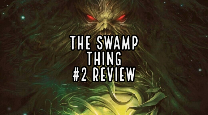 The Swamp Thing #2 Review