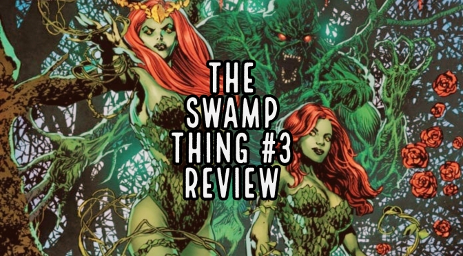 The Swamp Thing #3 Review