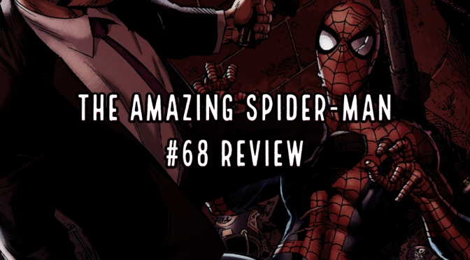 The Amazing Spider-man #68 Review