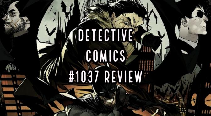Detective Comics #1037 – Review