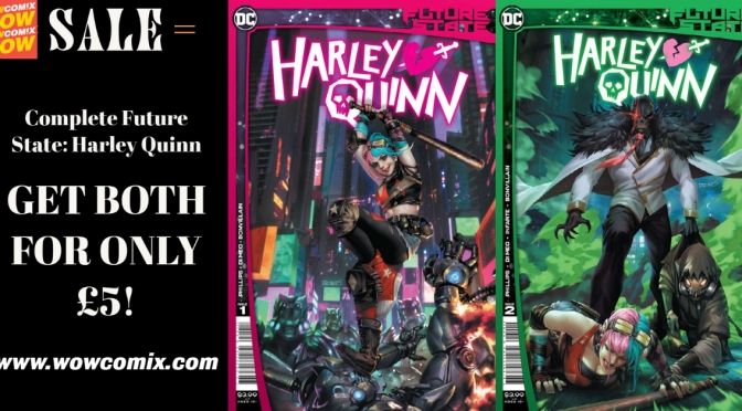 Get BOTH issues of DC Future State: Harley Quinn for only £5 now!
