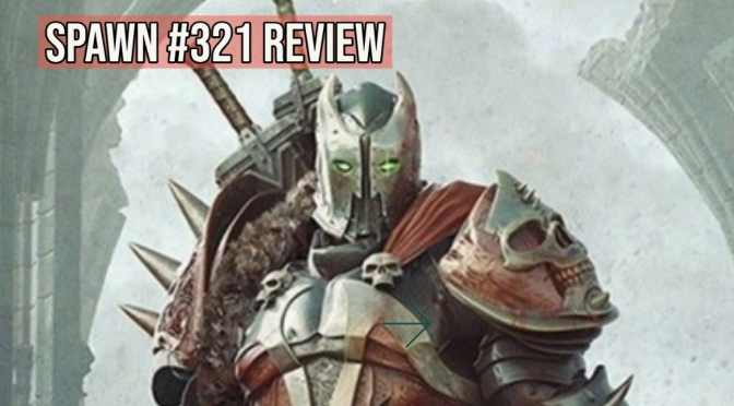 Spawn #321 Review