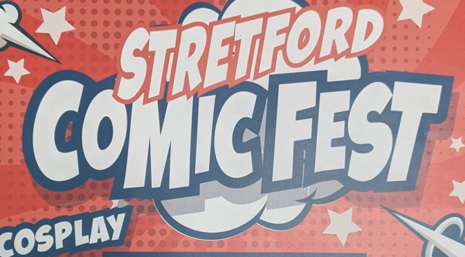 Stretford Comic Fest – Saturday 9th October 2021